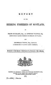 Report on the Herring Fisheries of Scotland