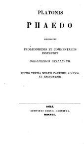 Platonis Opera omnia: Sect. II. Phaedo. Sect. III. Symposium