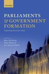 Parliaments and Government Formation: Unpacking Investiture Rules