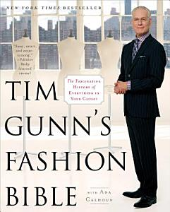 Tim Gunn s Fashion Bible PDF