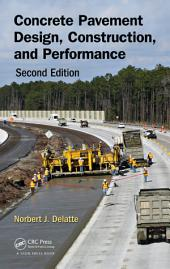 Concrete Pavement Design, Construction, and Performance, Second Edition: Edition 2