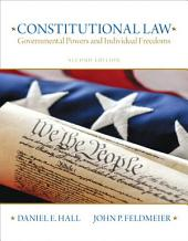 Constitutional Law: Governmental Powers and Individual Freedoms, Edition 2