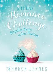 A 14-Day Romance Challenge: Reigniting Passion in Your Marriage