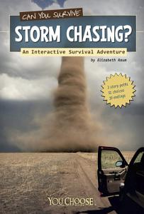You Choose  Can You Survive Storm Chasing  Book