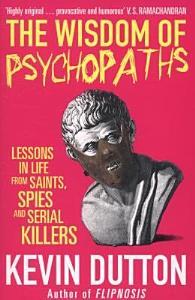 The Wisdom of Psychopaths Book