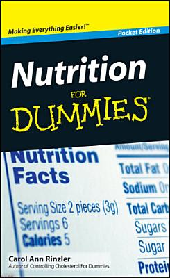 Nutrition For Dummies    Pocket Edition