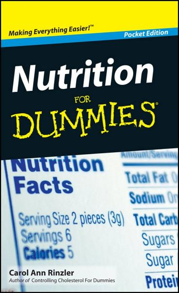 Nutrition For Dummies®, Pocket Edition