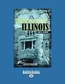 Ghosthunting Illinois (Large Print 16pt)
