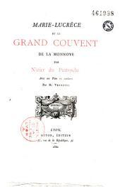 Marie-Lucrèce et le Grand couvent de la Monnoye