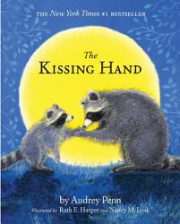 The Kissing Hand Book PDF
