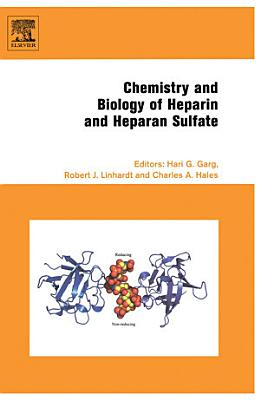 Chemistry and Biology of Heparin and Heparan Sulfate