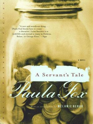 A Servant s Tale  A Novel