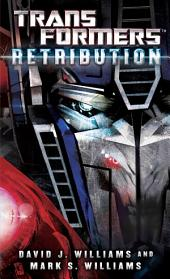 Transformers: Retribution: A Novel
