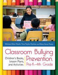 Classroom Bullying Prevention Pre K 4th Grade Book PDF