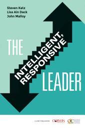 The Intelligent, Responsive Leader