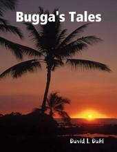 Bugga's Tales