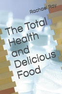 The Total Health and Delicious Food