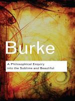 A Philosophical Enquiry Into the Sublime and Beautiful