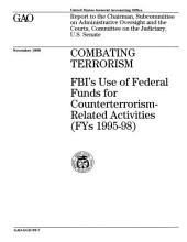 Combating Terrorism: Fbi's Use of Federal Funds for Counterterrorism-related Activities, 1995-98