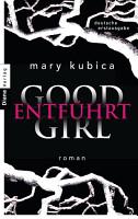 Good Girl  Entf  hrt PDF
