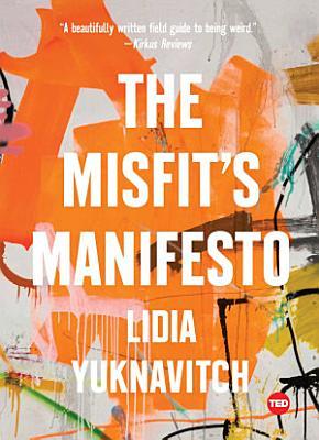 The Misfit s Manifesto