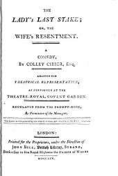 The lady's last stake, or, The wife's resentment: a comedy, Volume 24, Issue 1