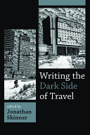 Writing the Dark Side of Travel