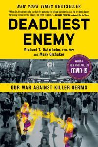 Deadliest Enemy
