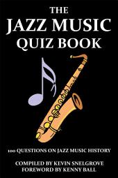 The Jazz Music Quiz Book