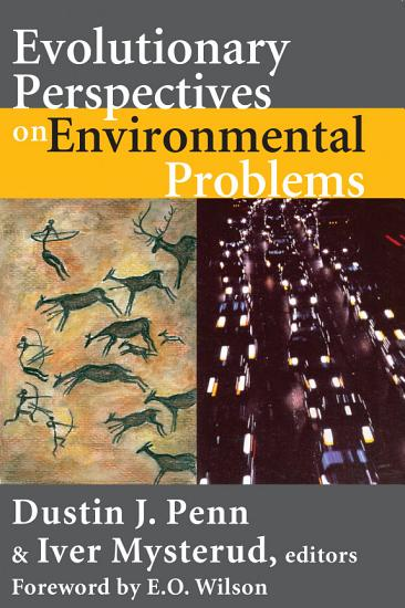 Evolutionary Perspectives on Environmental Problems PDF