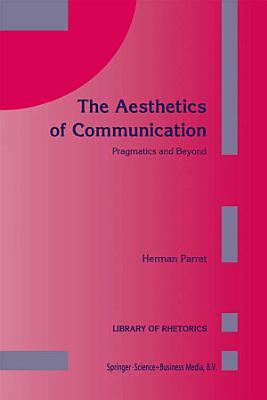 The Aesthetics of Communication PDF