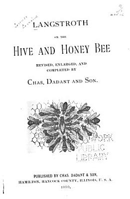 Langstroth on the Hive and Honey Bee PDF