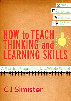 How to Teach Thinking and Learning Skills PDF
