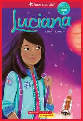 Luciana (American Girl: Girl of the Year 2018, Book 1): Spanish Edition