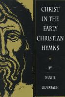 Christ in the Early Christian Hymns PDF