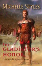 The Gladiator's Honor