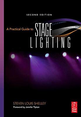 A Practical Guide to Stage Lighting PDF