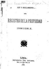 Ley y reglamento del registro de la propiedad inmueble