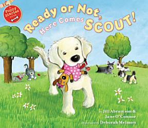 Ready Or Not Here Comes Scout Book PDF