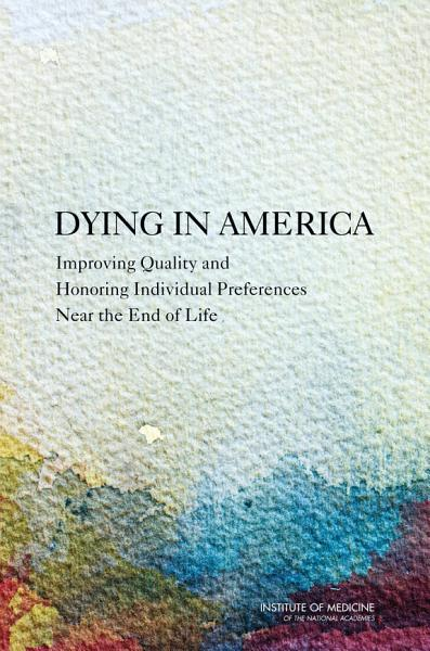 Download Dying in America Book
