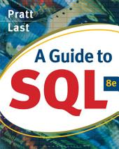 A Guide to SQL: Edition 8