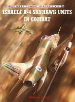 Israeli A 4 Skyhawk Units in Combat PDF