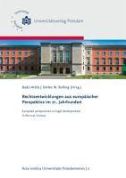 Rechtsentwicklungen aus europ  ischer Perspektive im 21  Jahrhundert   European perspectives on legal developments in the 21st Century PDF