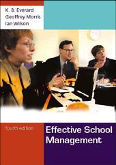 Effective School Management: Edition 4