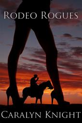 Rodeo Rogues: An Erotic Threesome Fantasy