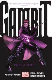Gambit Vol. 1: Once A Thief...