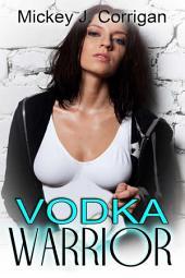 Vodka Warrior