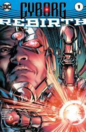 Cyborg: Rebirth (2016-) #1