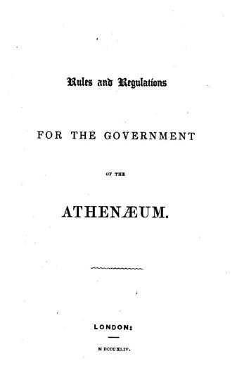 Rules and Regulations for the Government of the Athenaeum PDF