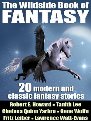The Wildside Book of Fantasy